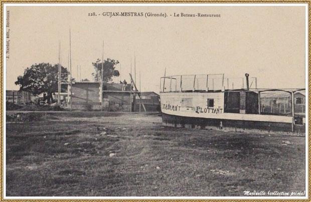 Gujan-Mestras autrefois : Le Bateau-Restaurant, Bassin d'Arcachon (carte postale, collection privée)