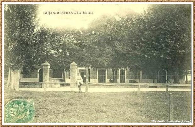 Gujan-Mestras autrefois : En 1907, la première Mairie, Bassin d'Arcachon (carte postale, collection privée)