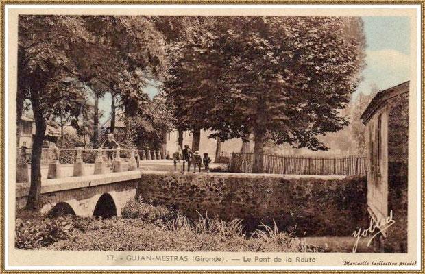 """Gujan-Mestras autrefois : Cours de Verdun, à l'époque Route Départementale, au niveau du petit pont (sens direction Le Teich), Bassin d'Arcachon (carte postale, collection privée) - même carte que précédemment mais autre version """"colorisée"""""""