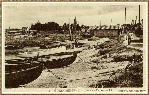 Gujan-Mestras autrefois : Port de Gujan (ex Port de la Passerelle), Bassin d'Arcachon (carte postale, collection privée)