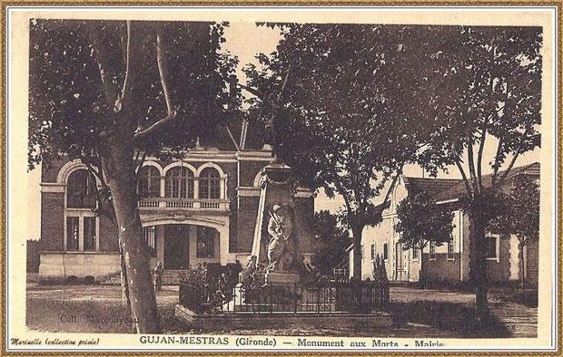 Gujan-Mestras autrefois : la Mairie, le Monument aux Morts et, à droite, la Salle des Fêtes, Bassin d'Arcachon (carte postale, collection privée)