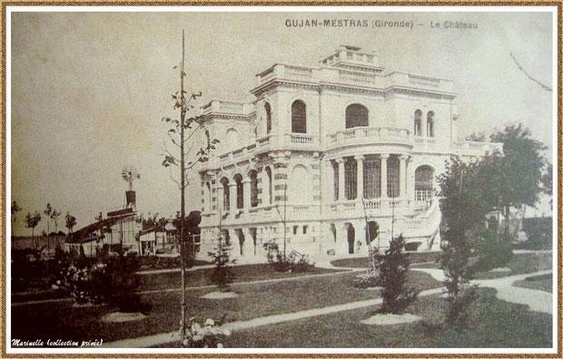 Gujan-Mestras autrefois : en 1913, le Château Mader, Bassin d'Arcachon (carte postale, collection privée)