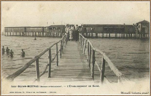 Gujan-Mestras autrefois : en 1903, l'Etablissement de Bains et sa passerelle au Port de Gujan (ex Port de la Passerelle), Bassin d'Arcachon (carte postale, collection privée)