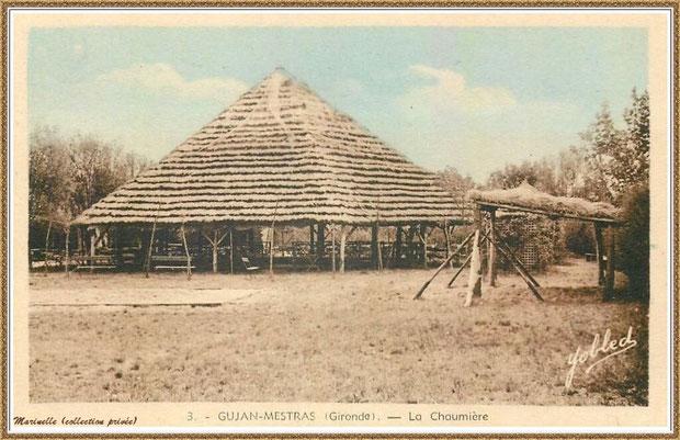 """Gujan-Mestras autrefois : """"La Chaumière"""" en 1932, Bassin d'Arcachon (carte postale, collection privée)"""