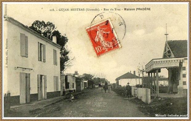 Gujan-Mestras autrefois : Rue du Truc (1913), devenue Rue du Maréchal Joffre, Bassin d'Arcachon (carte postale, collection privée)