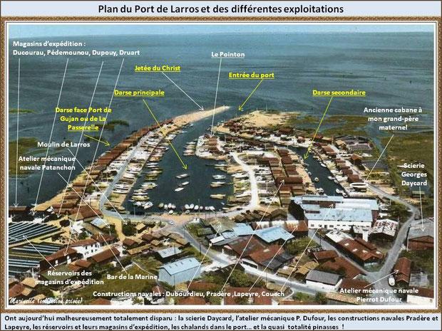 Gujan-Mestras autrefois : Plan du Port de Larros, il y a quelques années... !  (Marinelle - collection privée) - cliquez sur photo pour agrandir