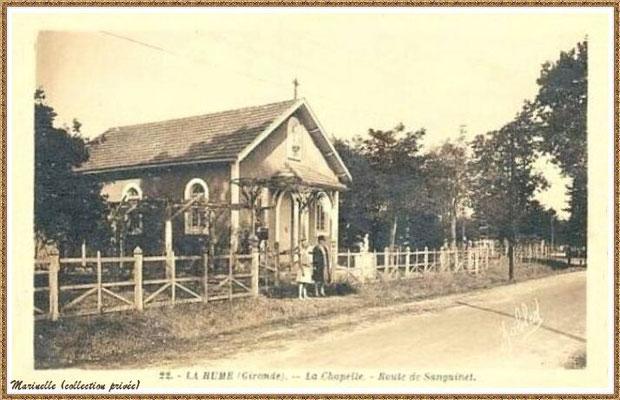 Gujan-Mestras autrefois : en 1926, l'ancienne chapelle de La Hume, Bassin d'Arcachon (carte postale, collection privée)