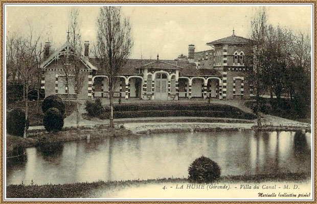 Gujan-Mestras autrefois : vers 1917, La Hume, la villa du Canal, Bassin d'Arcachon (carte postale, collection privée)