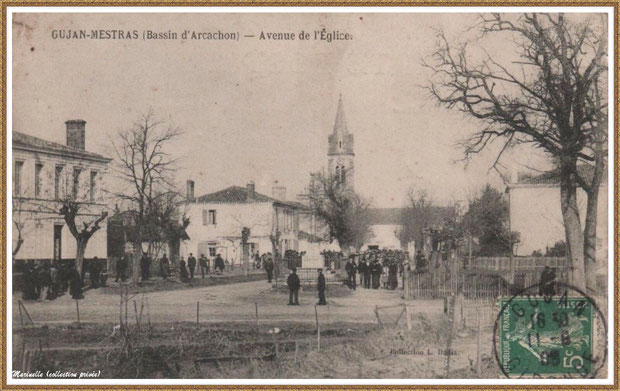 Gujan-Mestras autrefois : en 1908, l'Avenue de l'Eglise, Bassin d'Arcachon (carte postale, collection privée)