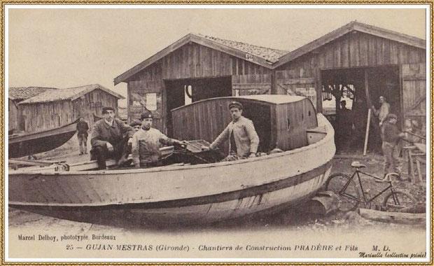 Gujan-Mestras autrefois : en 1913, Chantier Naval Pradère et Fils au Port de Larros, Bassin d'Arcachon (carte postale, collection privée, autre version)