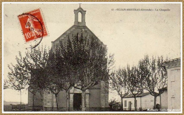 Gujan-Mestras autrefois : En 1910, la Chapelle Saint Michel, Bassin d'Arcachon (carte postale, collection privée)