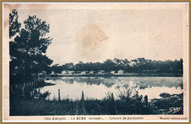 Gujan-Mestras autrefois : La Hume, cabanes de parqueurs, Bassin d'Arcachon (carte postale, collection privée)