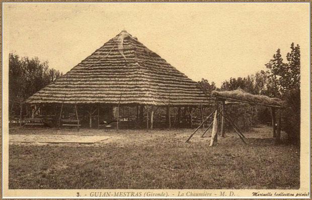 """Gujan-Mestras autrefois : """"La Chaumière"""", Bassin d'Arcachon (carte postale, collection privée)"""