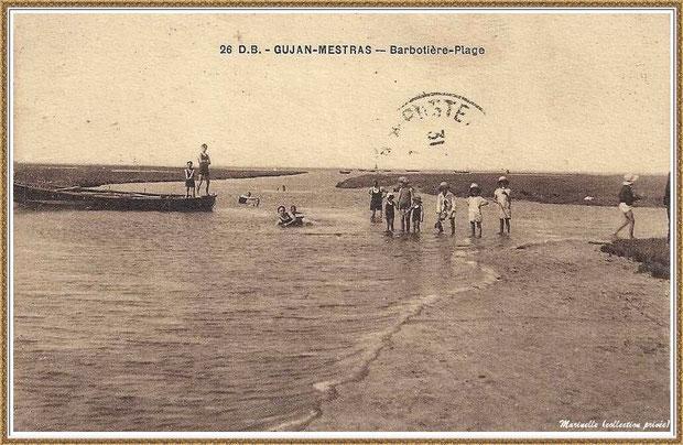 Gujan-Mestras autrefois : Plage au Port de La Barbotière, Bassin d'Arcachon (carte postale, collection privée)