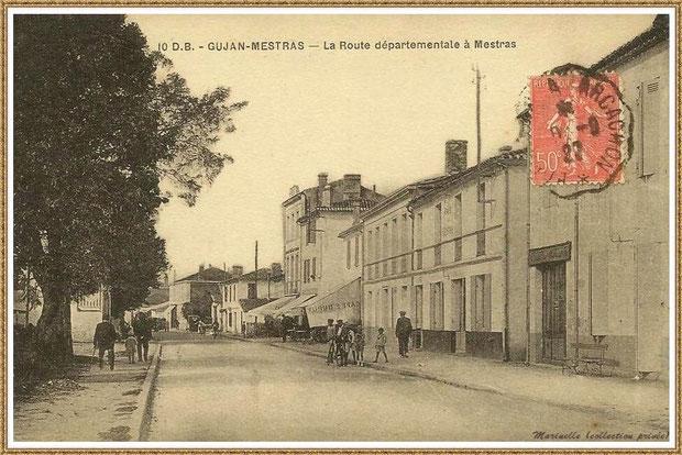 Gujan-Mestras autrefois : en 1922, Cours de la Réplique, le café Dupuy, le marchand de légumes Barsacq et l'Hôtel des Pyrénées, Bassin d'Arcachon (carte postale, collection privée)