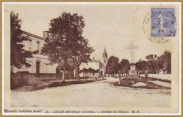 Gujan-Mestras autrefois : Avenue de l'Eglise avec la Croix de la Mission (1930), Bassin d'Arcachon (carte postale, collection privée)