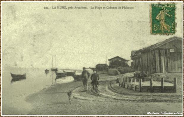 Gujan-Mestras autrefois : vers 1920, plage au Port de La Hume et cabanes de pêcheurs, Bassin d'Arcachon (carte postale, collection privée)