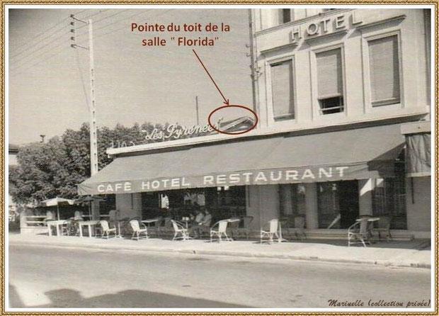 """Gujan-Mestras autrefois :  la salle """"Florida"""", Cours de la République à l'hôtel-restaurant """"Les Pyrénées"""", Bassin d'Arcachon (carte postale collection privée)"""