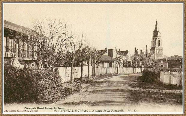Gujan-Mestras autrefois : Avenue de la passerelle (1932), devenue Avenue de l'église avec maison famille Geffroy à gauche, Bassin d'Arcachon (carte postale, collection privée)