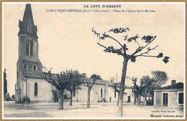 Gujan-Mestras autrefois : vers 1920, l'Eglise Saint Maurice avec une automobile garée juste à sa gauche sur la place, Bassin d'Arcachon (carte postale, collection privée)