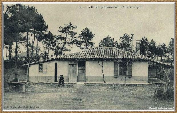 """Gujan-Mestras autrefois : La Hume, Villa """"Monrepos"""", Bassin d'Arcachon (carte postale, collection privée)"""