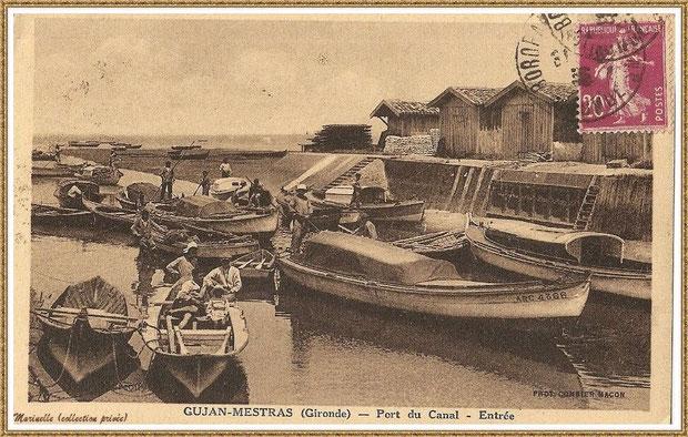 Gujan-Mestras autrefois : Entrée du Port du Canal vers 1926, Bassin d'Arcachon (carte postale, collection privée)
