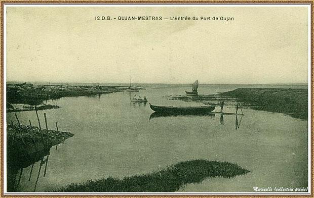 Gujan-Mestras autrefois : Entrée du Port de Gujan (ex Port de la Passerelle), Bassin d'Arcachon (carte postale, collection privée)