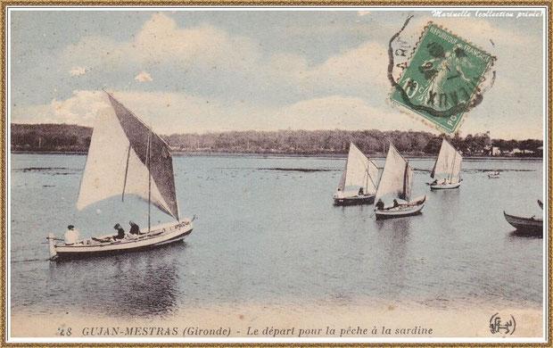 Gujan-Mestras autrefois : en 1924, départ pour le pêche à la sardine, Bassin d'Arcachon (carte postale, collection privée)