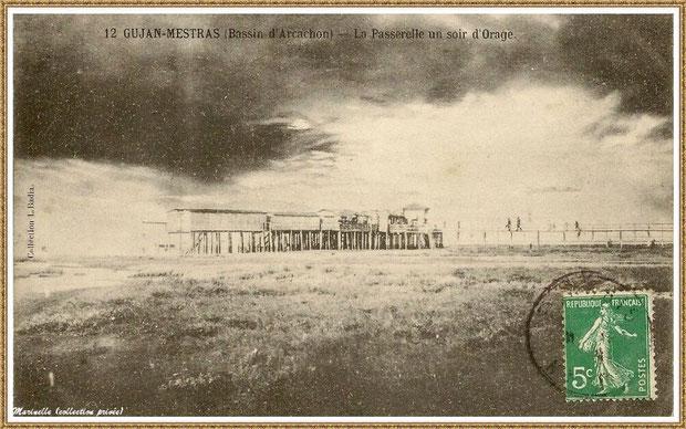 Gujan-Mestras autrefois : L'Etablissement de Bains et sa passerelle, un soir d'orage à marée basse, au Port de Gujan (ex Port de la Passerelle), Bassin d'Arcachon (carte postale, collection privée)