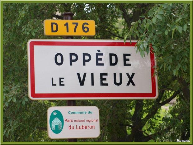 Panneau d'entrée au village d'Oppède-le-Vieux, Lubéron (84)