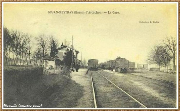 Gujan-Mestras autrefois : la gare, ses quais, trains à vapeur pour voyageurs et marchandises, Bassin d'Arcachon (carte postale, collection privée)
