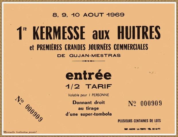 Gujan-Mestras autrefois : Un des tickets d'entrée de la 1ère Foire aux Huîtres des 08, 09 et 10 août 1969, Bassin d'Arcachon (collection privée)