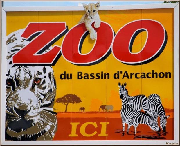 Panneau Zoo du Bassin d'Arcachon, La Teste de  Buch (33)