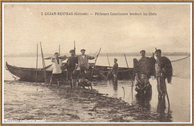 Gujan-Mestras autrefois : en 1907, Pécheurs Courtiniers tendant les filets, Bassin d'Arcachon (carte postale, collection privée)