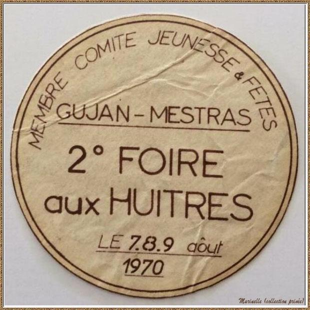 Gujan-Mestras autrefois : Badge de participant pour la 2ème Foire aux Huîtres des 07, 08 et 09 août 1969, Bassin d'Arcachon (collection privée)
