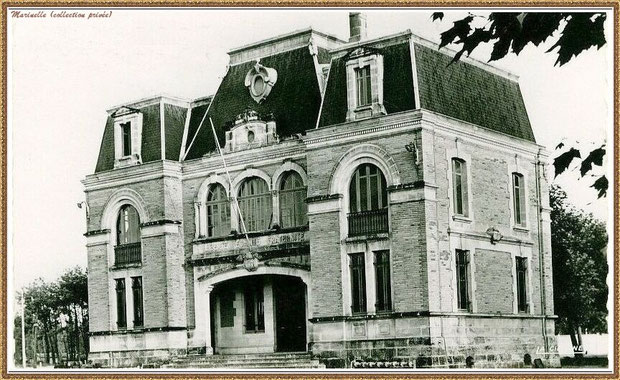 Gujan-Mestras autrefois : la Mairie, Bassin d'Arcachon (carte postale, collection privée)