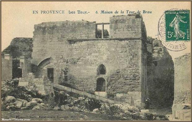 Maison de la Tour de Brau, Château des Baux-de-Provence, Alpilles (13) - carte postale ancienne