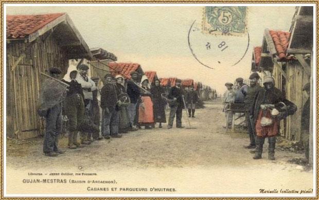 Gujan-Mestras autrefois : en 1904, cabanes de parqueurs d'huîtres et retour des pécheurs du parc, Bassin d'Arcachon (carte postale - version colorisée, collection privée)