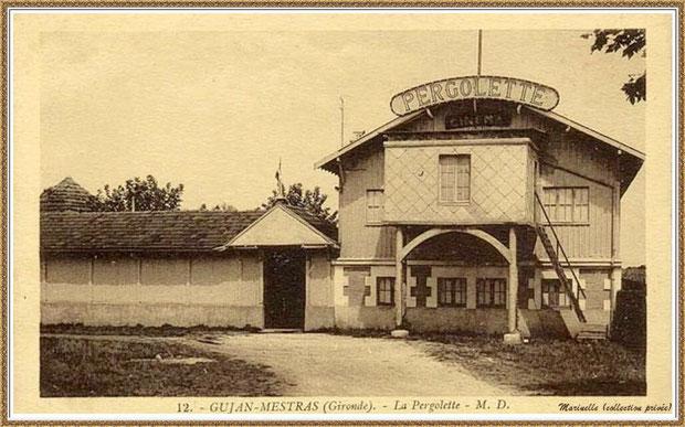 """Gujan-Mestras autrefois : """"La Pergolette"""" 1923-1924, Bassin d'Arcachon (carte postale, collection privée)"""