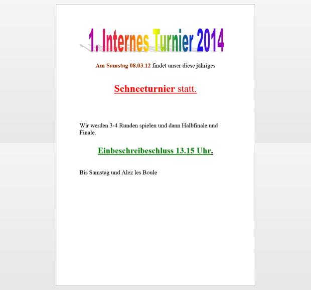 1.Internes Schneeturnier 2014