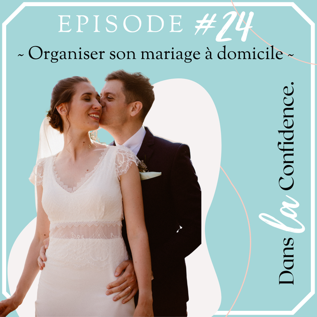 organiser-son-mariage-a-domicile-DanslaConfidence