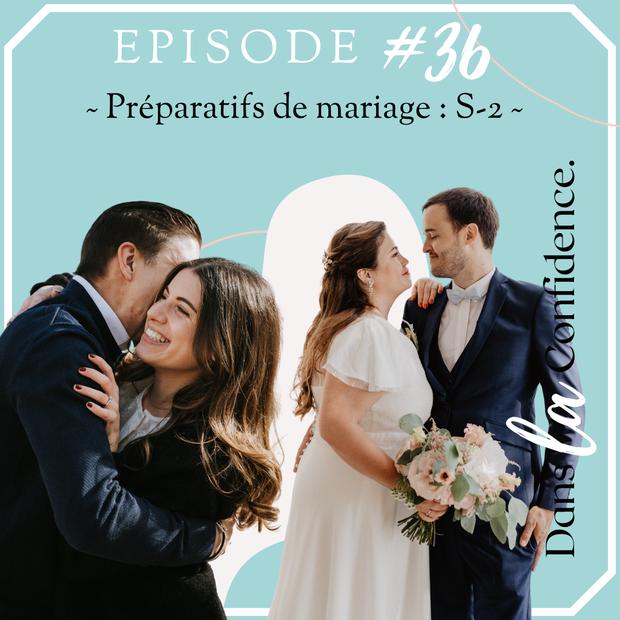 preparatifs-de-mariage-2-semaines-DanslaConfidence