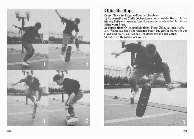 Rodney Mullen, Hamburg 1990.Trick: Ollie Be-Bop