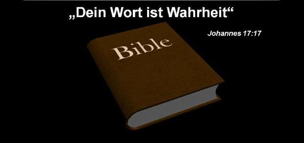 Ist Gottes Wort in der Bibel die Wahrheit?