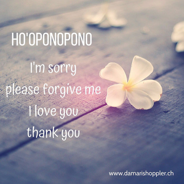Ho'oponopono - Vergebung