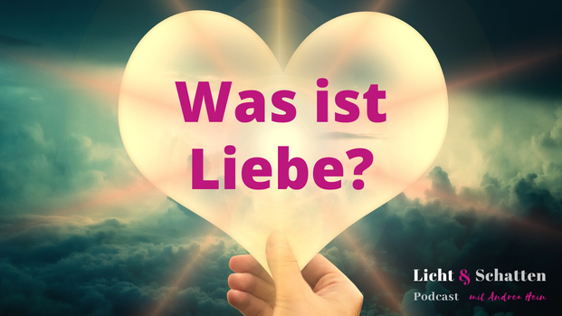 Was ist Liebe?