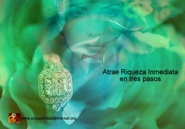 ATRAE RIQUEZA INMEDIATA - LEY DE ATRACCIÓN - PROCESO CREATIVO EN TRES PASOS - PIDE, TEN FE Y RECIBE RIQUEZA, DINERO, ABUNDANCIA, PROSPERIDAD, PROSPERIDAD UNIVERSAL