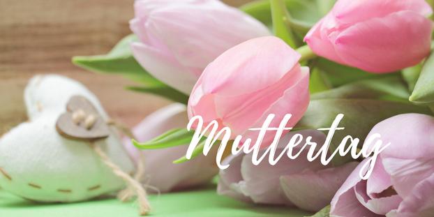 Ein wichtiger Feiertag im Frühling: der Muttertag