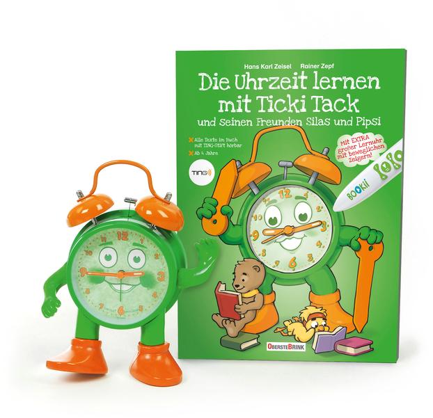 Das Buch zur Uhr - die Uhr zum Buch! Die Uhrzeit lernen mit Ticki Tack und seinen Freunden Silas und Pipsi