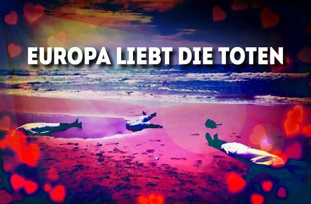Europa liebt die Toten.